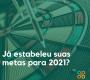 Já estabeleceu suas metas para 2021?